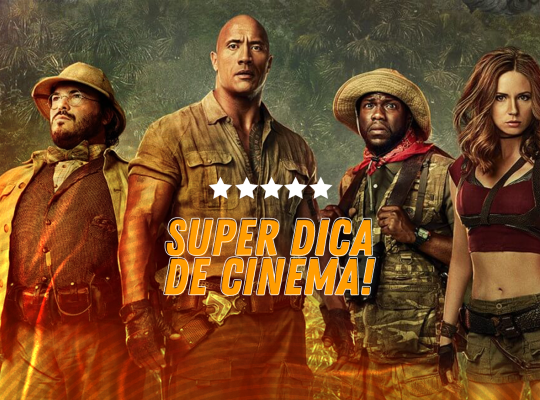 Super Dica de Cinema | Jumanji 2