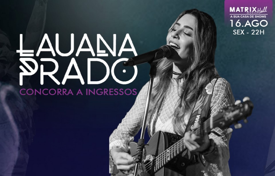 Lauana Prado na Matrix Music Hall