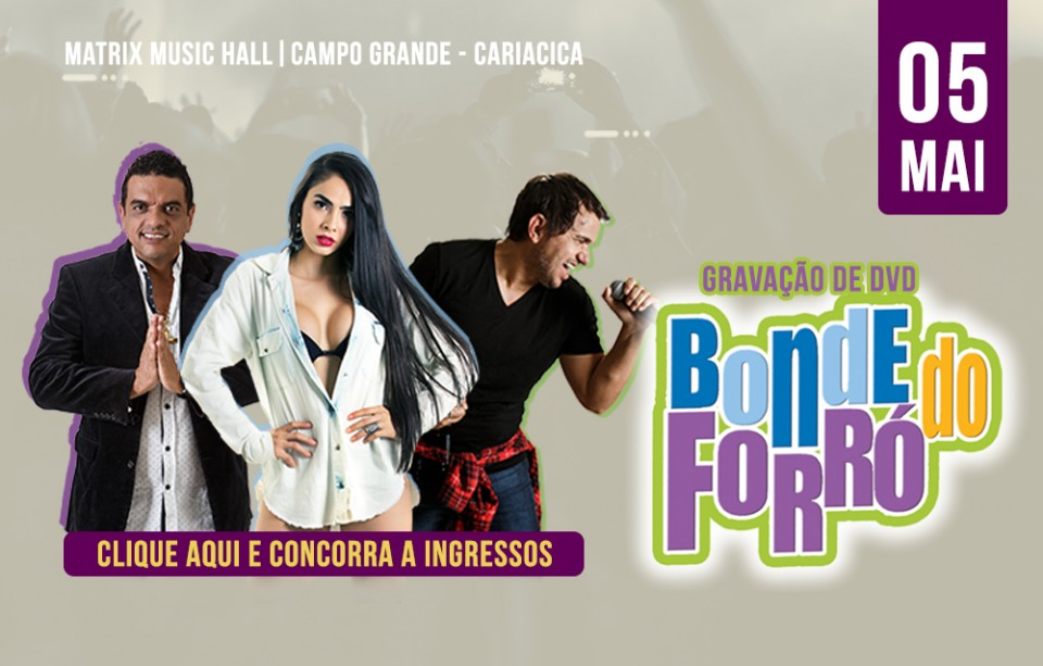 Gravação do DVD do Bonde do Forró